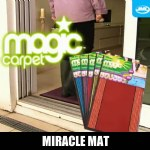 Magic Carpet Miracle Mat