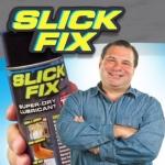 Slick Fix