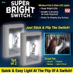 Super Bright Switch