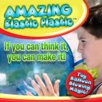 Amazing Elastic Plastic
